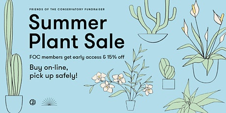 Friends of the Conservatory Summer Plant Sale tickets
