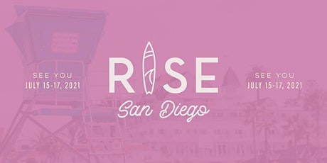RISE Weekend San Diego July 15-17, 2021 tickets