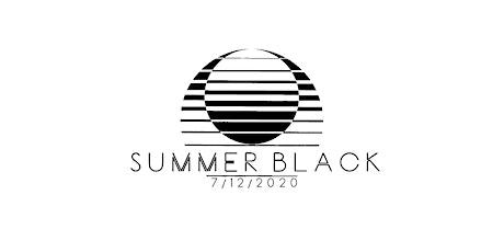SUMMER BLACK 2020 tickets