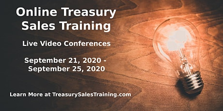 Treasury Sales Training - Online - Fall 2020 tickets