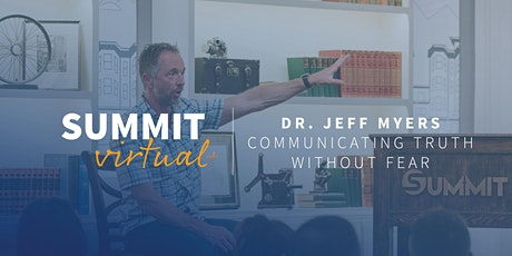 Communicating Truth Without Fear with Dr. Jeff Myers (July 13 & 14) tickets