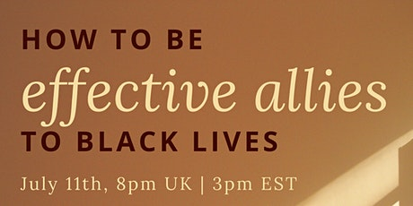How to be effective allies to Black Lives tickets