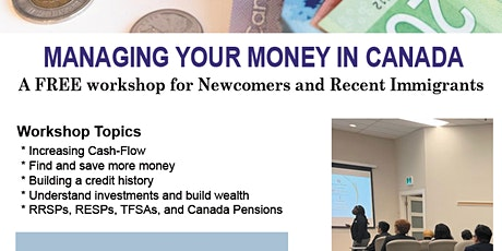FREE Webinar Online - Managing Your Money in Canada for New Immigrants tickets