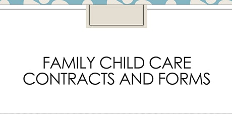 Family Child Care  Contracts and Forms tickets