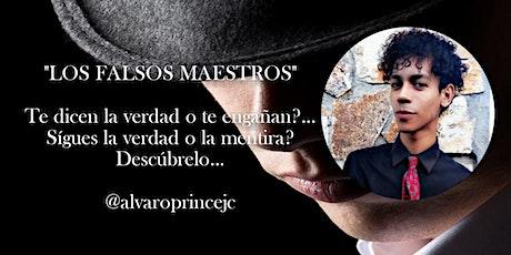 """Copia de """"Los Falsos Maestros"""" entradas"""