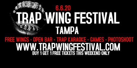 Trap Wing Festival Tampa Part 2 tickets