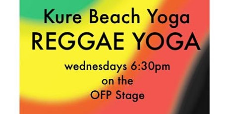 Reggae Yoga on the Oceanfront Stage! tickets