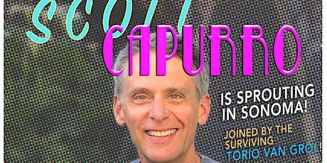 Scott Capurro in Sonoma! tickets