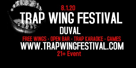 Trap Wing Festival Duval tickets