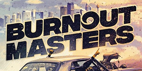Burnout Masters 18 & 19 July 2020 - SPECTATOR TICKETS tickets