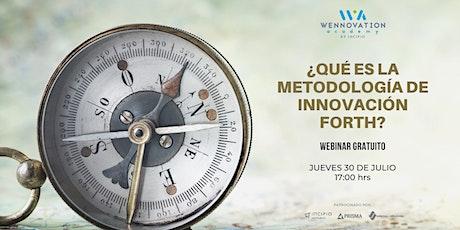 ¿Qué es la Metodología de Innovación FORTH? tickets