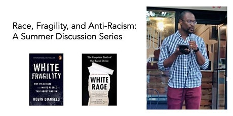 Race, Fragility, and Anti-Racism: A Summer Discussion Series tickets