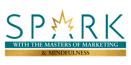 SPARK with the Masters of Marketing & Mindfulness tickets