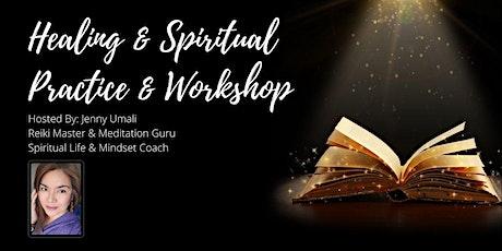 Online Weekly Healing & Spiritual Practice & Workshop tickets
