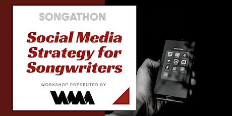 Social Media Strategy Workshop for Songwriters tickets