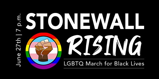 Stonewall Rising: LGBTQ March for Black Lives