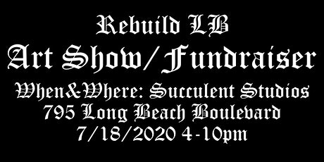 Rebuild LB Art Show/Fundraiser tickets