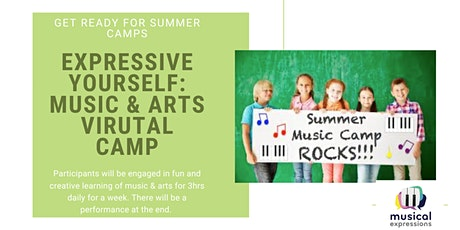 Expressive Yourself! Virtual Music & Art Summer Camp Aug 17-21 Ages 5-8yrs tickets