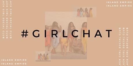 Black Girl Social Club July #GirlChat tickets