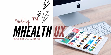 #mHealthUX MINDSHOP™| How To Design a Digital Health App (ONLINE) entradas