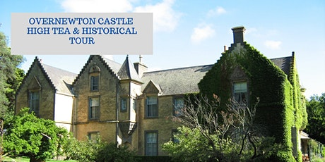 Overnewton Castle High Tea tickets