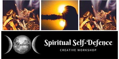 Spiritual Self Defence Workshop tickets