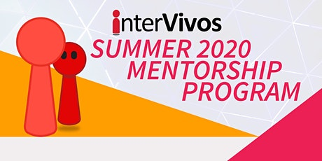 Summer 2020 Mentorship Program - Protégé Registration tickets
