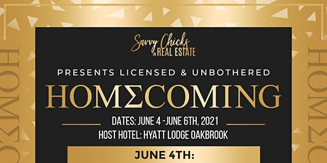 "2021 Savvy Chicks in Real Estate ""Licensed & Unbothered® 3 Day Conference tickets"