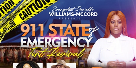911 State Of Emergency Tent Revival! tickets