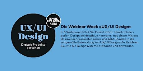 Webinar Week »UX/UI Design – Digitale Produkte gestalten« mit Daniel Kränz Tickets