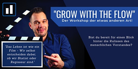 "Der ""Grow with the flow"" Workshop Tickets"