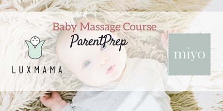 Baby Massage Foundation Workshops Fall/winter 2020 (Luxmama ParentPrep) billets