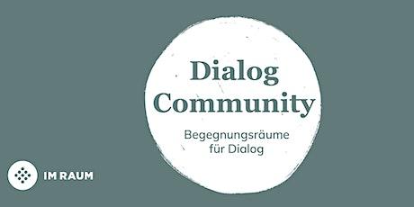 Dialog Community | Begegungsräume für Dialog Tickets
