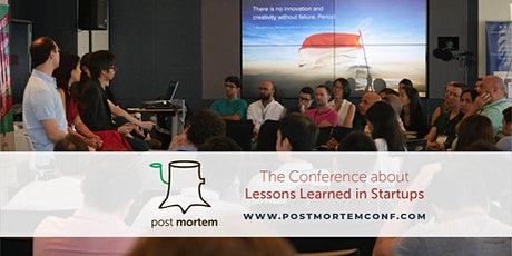 Postmortem Conference: Lessons learned in Startups tickets
