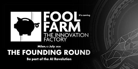 The FoolFarm Founding Round tickets