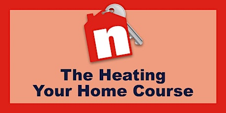 The NSBRC Guide to Heating Your Home - Online Course tickets