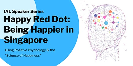 Happy Red Dot: Being Happier in Singapore tickets