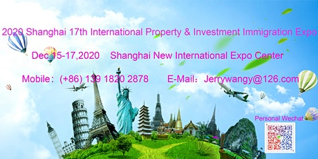 2020 Shanghai 17th International Property&Investment Immigration Expo tickets
