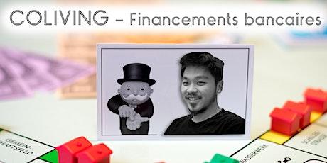 Coliving - Financements bancaires billets
