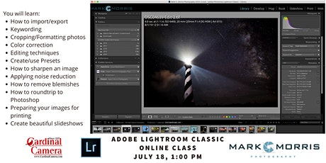 Adobe Lightroom Classic Online Class with Mark Morris tickets