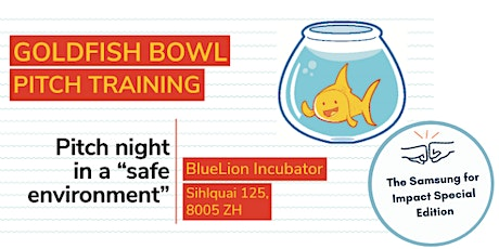 Goldfish Bowl Pitch SPECIAL Event! tickets