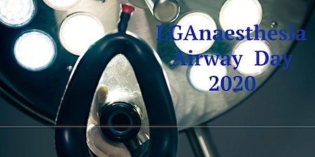 LGAnaesthesia Airway Day 13.07.2020 tickets