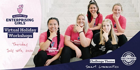 Enterprising Girls Virtual Holiday Workshop: Smart Communities tickets