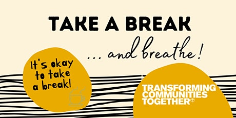 Take a Break and Breathe tickets
