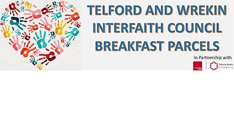 Leegomery and Hadley Ward Breakfast Parcels Project tickets