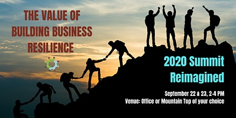 2020 Summit Reimagined - The Value of Building Business Resilience tickets