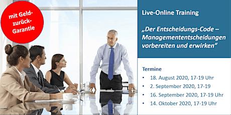 Der Entscheidungs-Code LiveOnline - Start August 2020 Tickets