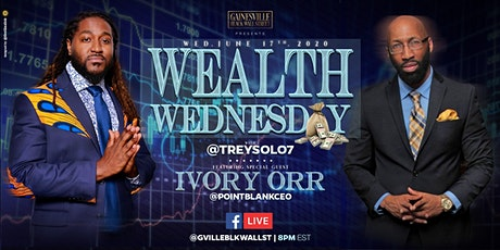 Wealth Wednesday with Ivory Orr tickets
