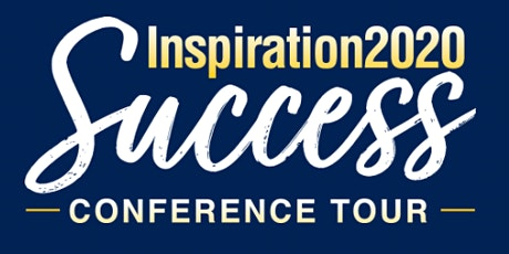 INSPIRATION 2020 SUCCESS CONFERENCE TOUR tickets