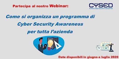 Come si organizza un programma di  Cyber Security Awareness biglietti